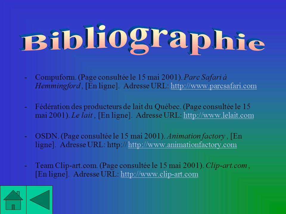 Bibliographie Compuform. (Page consultée le 15 mai 2001). Parc Safari à Hemmingford , [En ligne]. Adresse URL: http://www.parcsafari.com.